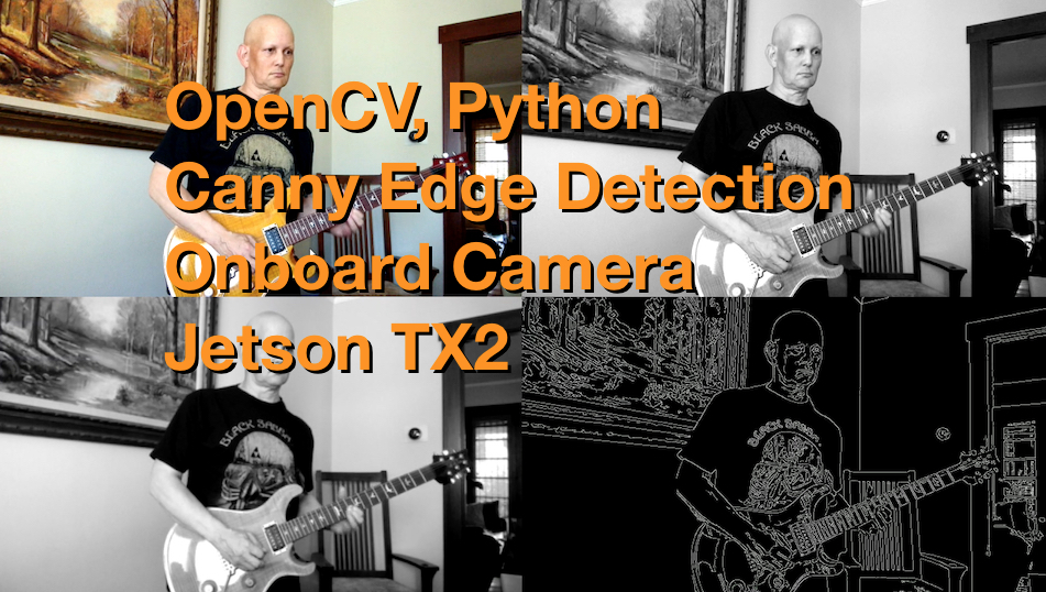 Jetsonhacks — OpenCV, Python, Onboard Camera - NVIDIA Jetson TX2
